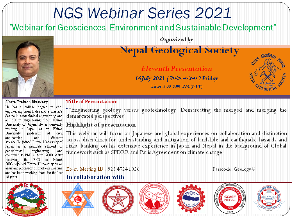 """Engineering geology versus geotechnology:Demarcating the merged and merging the demarcated perspectives"""" : A Webinar by Dr. Netra Prakash Bhandary"""