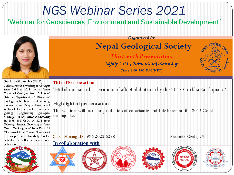 """A Webinar on """"Hill slope hazard assessment of affected districts by the 2015 Gorkha Earthquake"""" by Dr. Suchita Shrestha"""