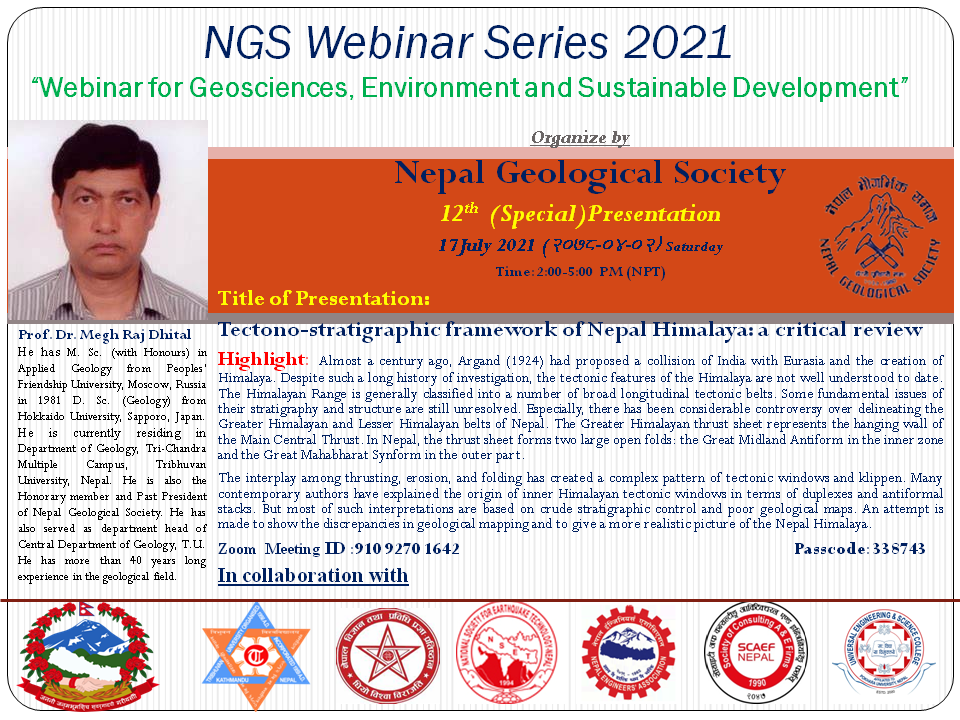 Tectono-stratigraphic framework of Nepal Himalaya: a critical review, A Webinar by Prof. Dr. Megh Raj Dhital